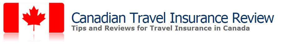 Canadian Travel Insurance Review